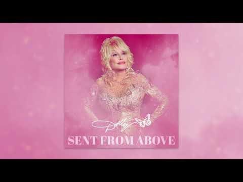Dolly Parton - Sent From Above Lyrics