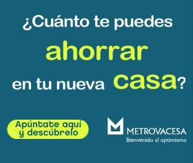 Oferta de la inmobiliaria y promotora Metrovacesa