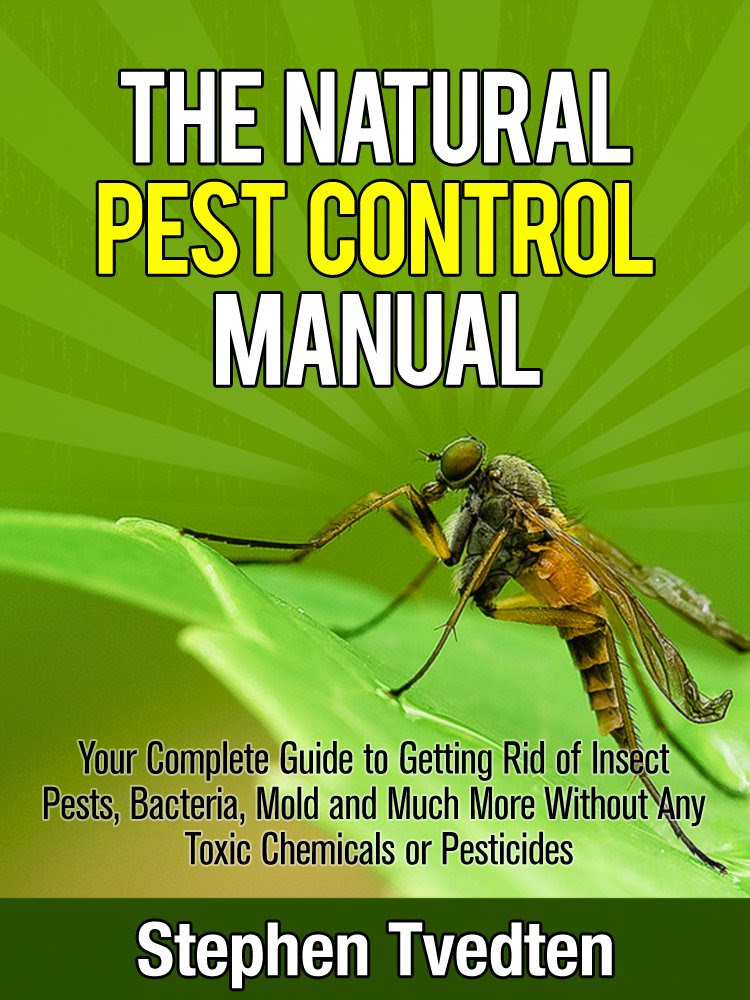 The Natural Pest Control Manual: Your Complete Guide to Getting ...