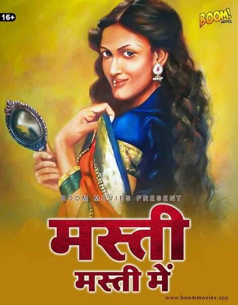 Masti Masti Mein 2021 Boommovies Hindi Short Film Download
