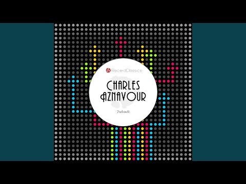 Charles Aznavour - Fraternité
