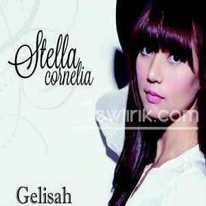 Lirik Stella Cornelia - Gelisah