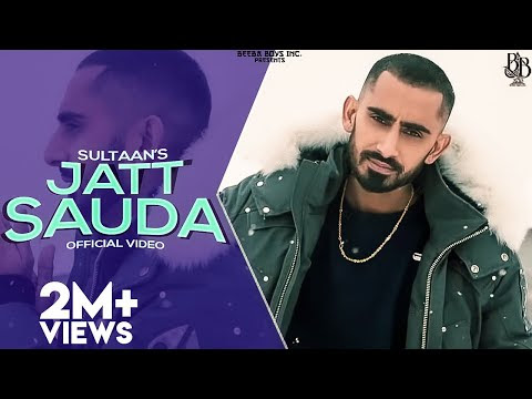 Sultaan - Jatt Sauda ( Official Music Video )