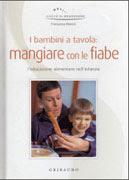 I Bambini a Tavola: Mangiare con le Fiabe