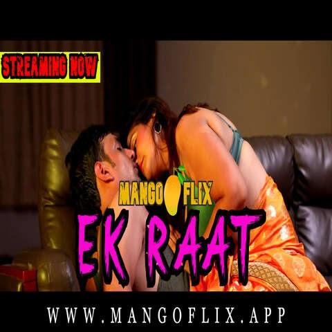 Ek Raat (2021) - MangoFlix Short Film