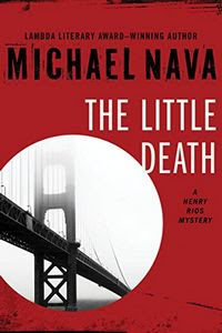 The Little Death by Michael Nava