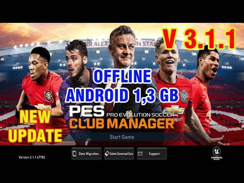 PES CLUB MANAGER 3.1.1 2020 Android Offline Best Graphics & Transfers Update