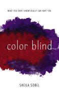 Title: Color Blind, Author: Sheila Sobel