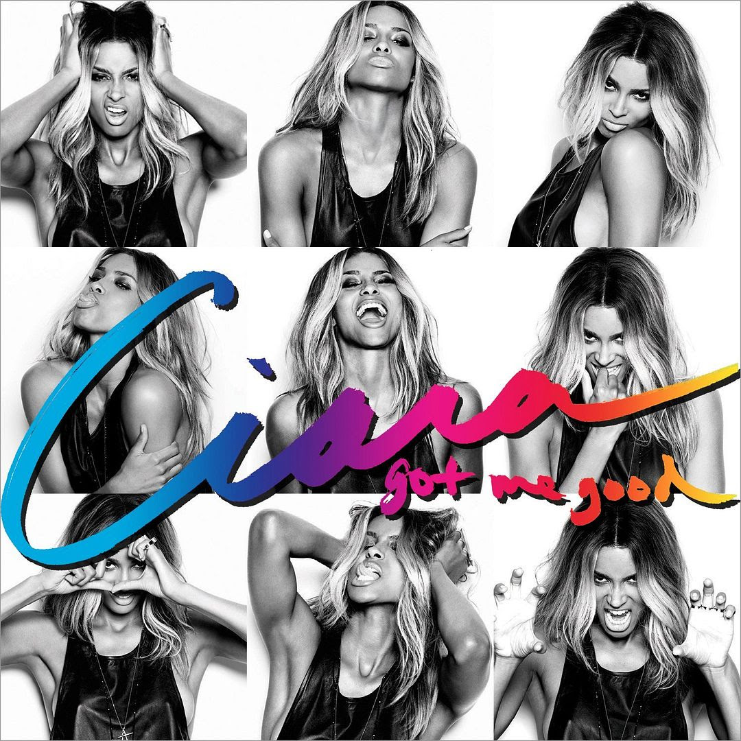 Got Me Good (Single Cover), Ciara