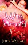 Witch Interrupted (Pack and Coven, #2).