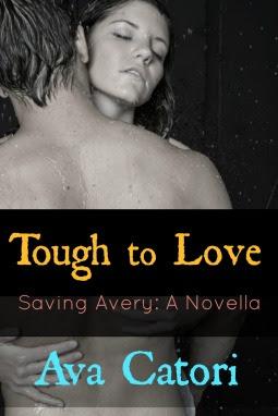 Tough to Love: Saving Avery (A Novella)