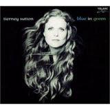 Tierney Sutton, Blue In Green