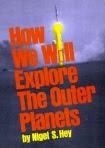 How we will explore