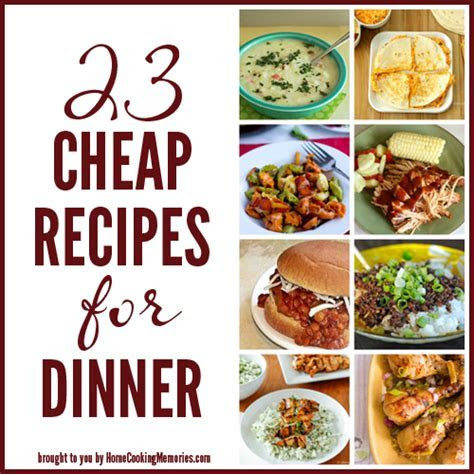 23 Cheap Recipes for Dinner   Home Cooking Memories