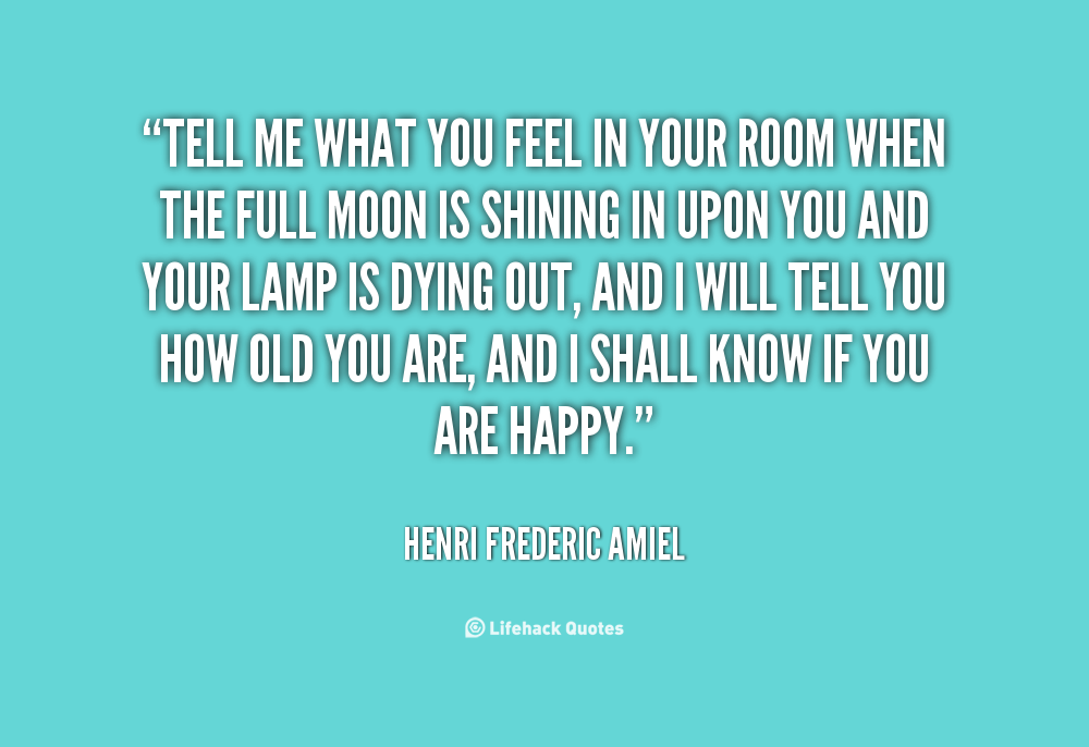 Quotes About Telling What You Feel 22 Quotes