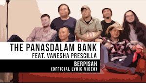 The Panasdalam Bank - Berpisah (Feat. Vanesha Prescilla)