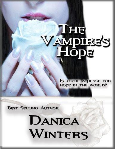 The Vampire's Hope by Danica Winters
