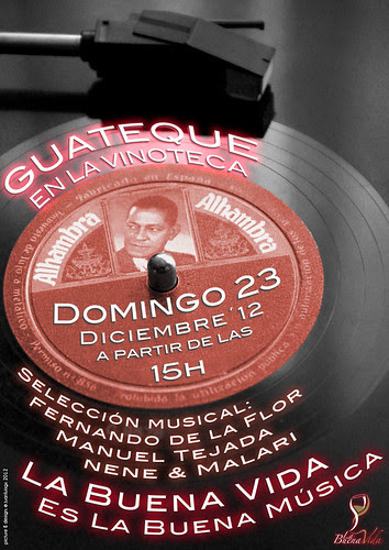 GUATEQUE EN LA VINOTECA - DOMINGO 23 DICIEMBRE´12 - 15H by labuenavidavinoteca