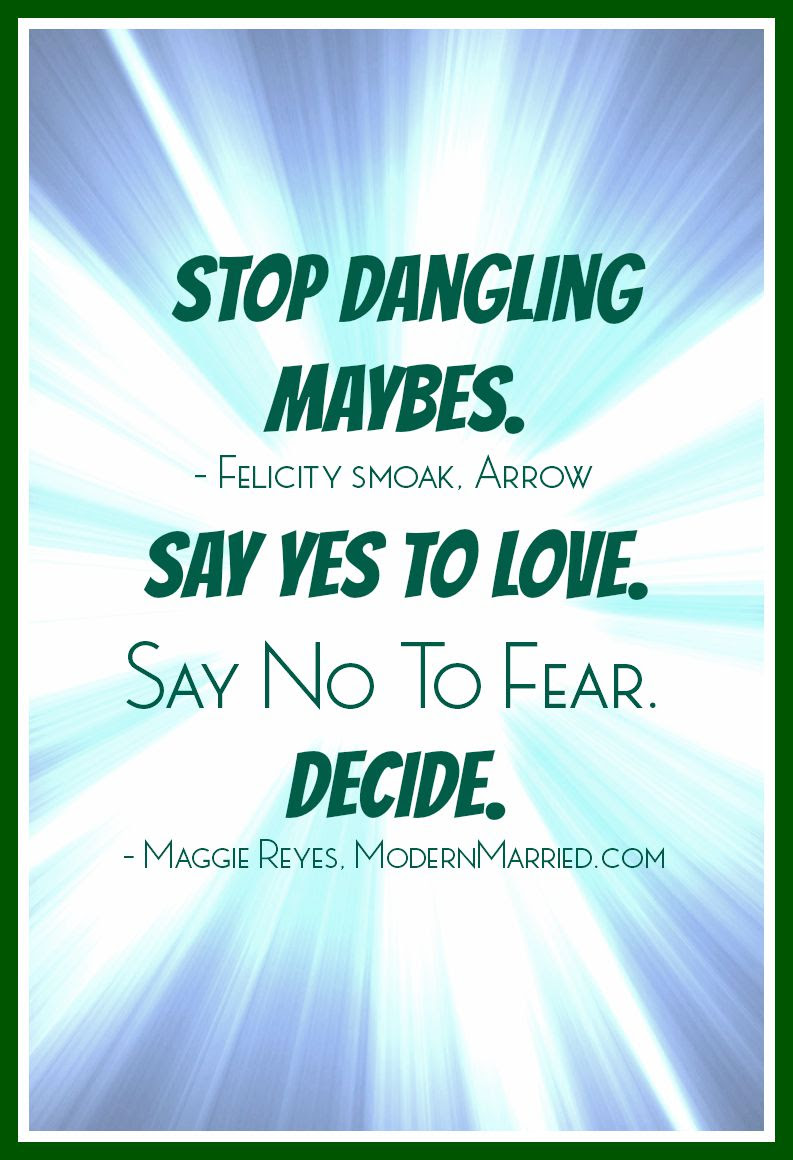 say yes to love quote