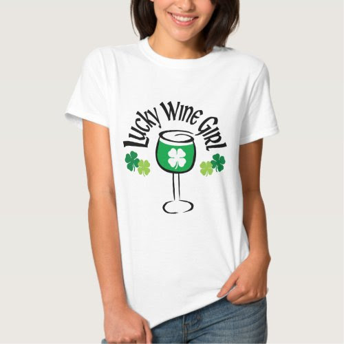 Lucky Wine Girl T-Shirt