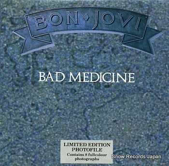 BON JOVI bad medicine