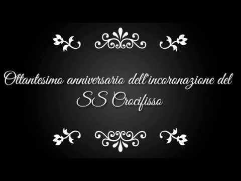 Ottantesimo dell'Incoranazione del SS Crocifisso di Siculiana