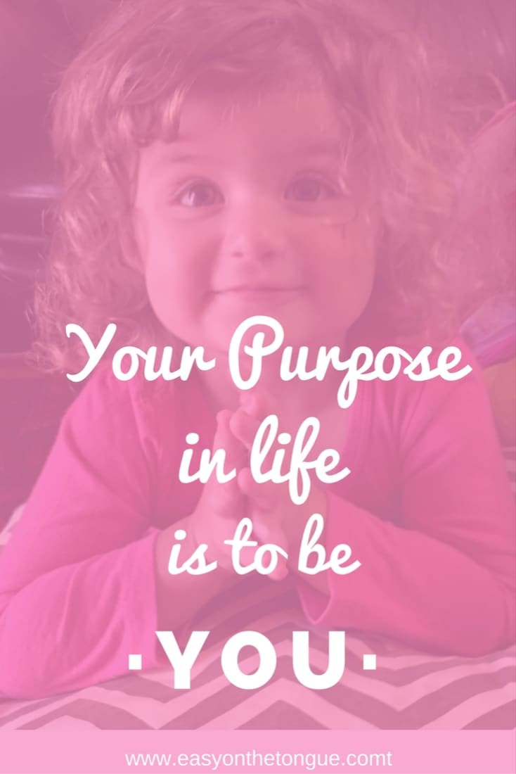Happiness quote Your purpose in life is to be you Read our list of 15