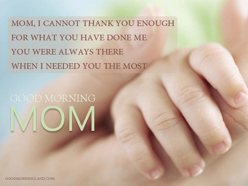 Good Morning Mom Quotes From Son Dauthor Good Morning Images