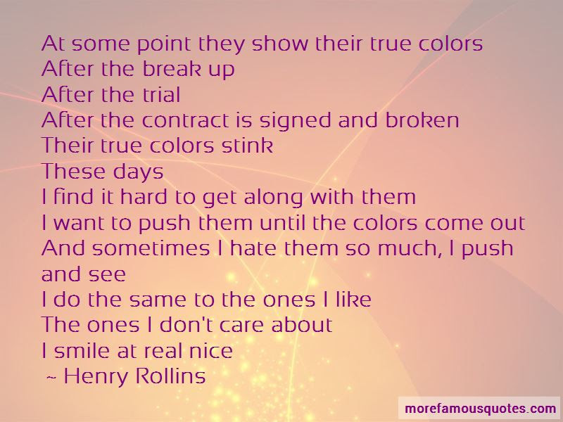 True Colors Come Out Quotes Top 4 Quotes About True Colors Come Out