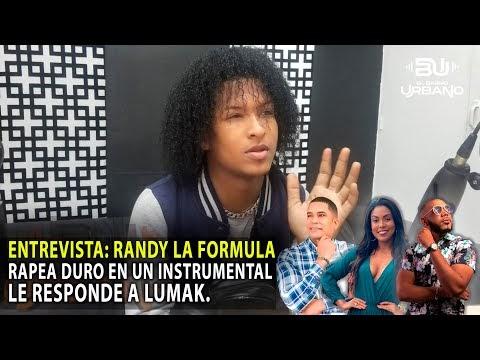 """ENTREVISTA: RAPEA DURO EN UN INSTRUMENTAL """"RANDY LA FORMULA"""" LE RESPONDE A LUMAK SOBRE LENIN JR"""