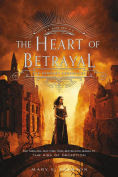 Title: The Heart of Betrayal (The Remnant Chronicles Series #2), Author: Mary E. Pearson