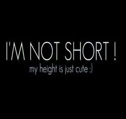 Im Not Short My Height Is Just Cute Pictures Photos And Images