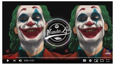 lagu joker dj terbaru  dj lay lay lay film