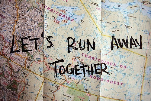 Let 39 S Run Away Together Quotes