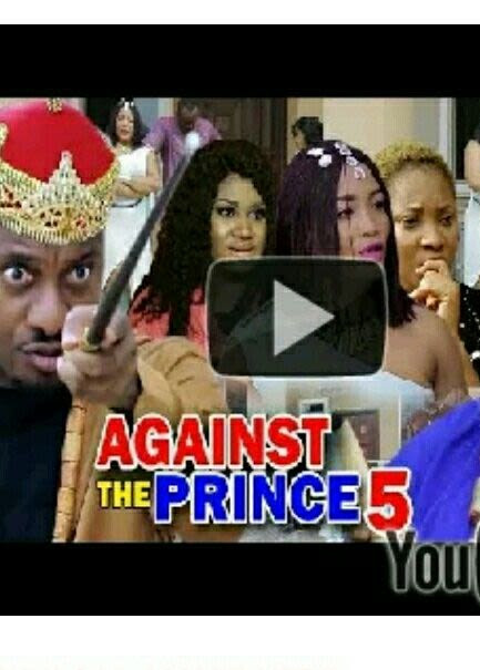 DOWNLOAD: Against The Prince Season 4 Latest Nigerian 2019 Nollywood Movie