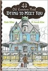 Dying to Meet You: 43 Old Cemetery Road