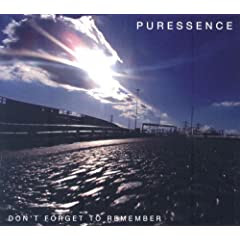 Puressence - Don't Forget To Remember