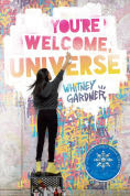 Title: You're Welcome, Universe, Author: Whitney Gardner
