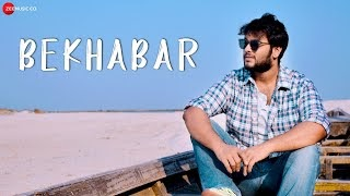 Bekhabar Lyrics in Hindi by Rishav Das, Bibhuti Gogoi