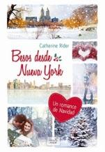 Besos desde Nueva York Catherine Rider