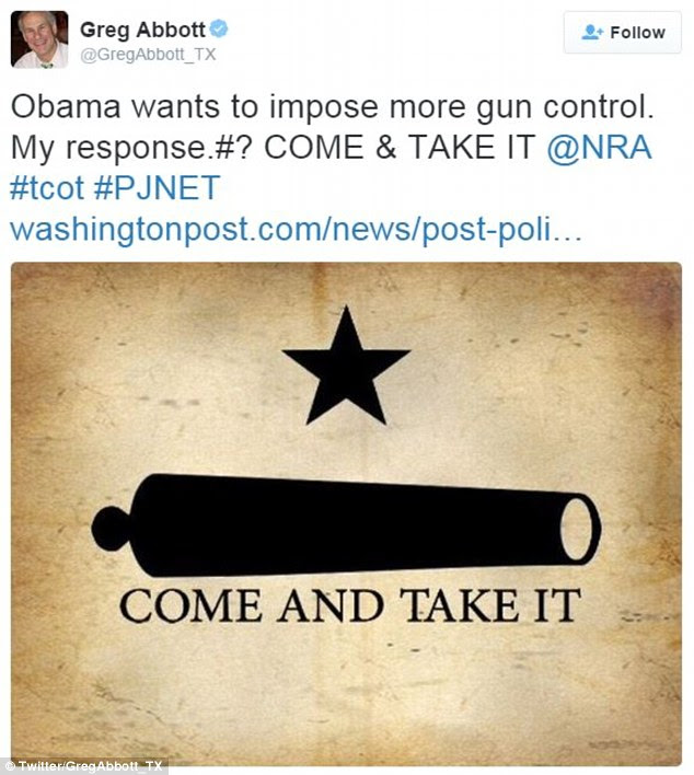 Abbot's tweet featured a photo of a star - much like the one on Texas's state flag - and a cannon barrel featuring the words 'Come and take it'