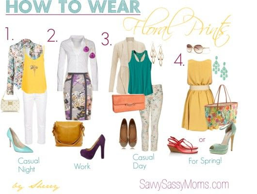 How to Wear Floral Prints #FashionFriday | Savvy Sassy Moms  I love number 4!