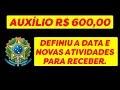 AUXÍLIO R$ 600,00 DEFINIDO A DATA PARA COMPROVAÇÃO DE RENDA
