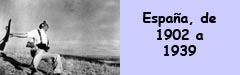 España 1902 1939