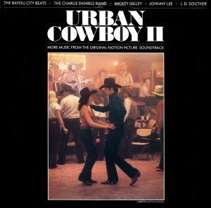 Urban Cowboy II / Volume 2 - Original Soundtrack, Mickey Gilley OST LP/CD