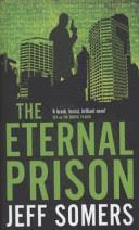 Più riguardo a The Eternal Prison
