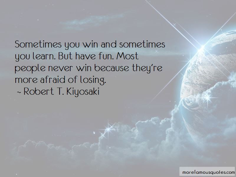 Sometimes You Win Sometimes You Learn Quotes Top 2 Quotes About