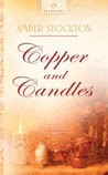 Copper and Candles (Michigan Historical Series, Book #1, HP #843)