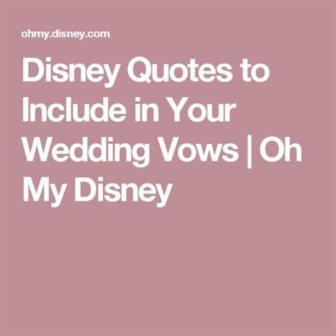 Disney Quotes to Include in Your Wedding Vows   Oh My