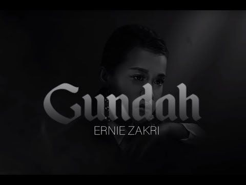 LIRIK LAGU ERNIE ZAKRI | GUNDAH